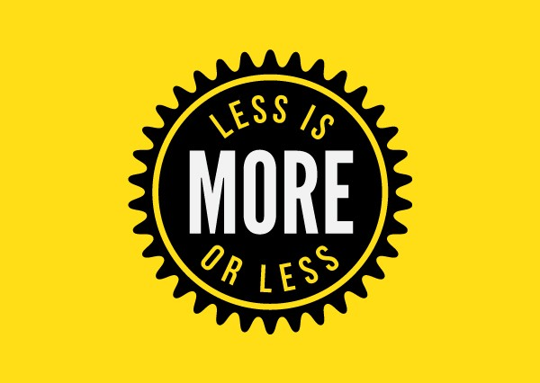 Less is more ... or less